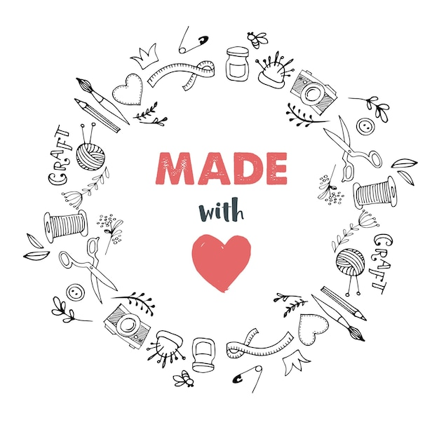 Handmade, crafts workshop circle. made with love