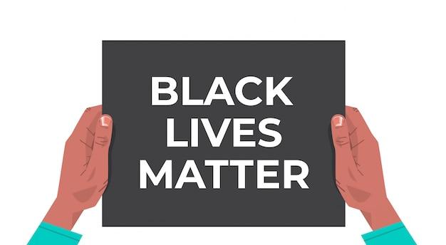 Hands holding black lives matter banner awareness campaign against racial discrimination of dark skin color