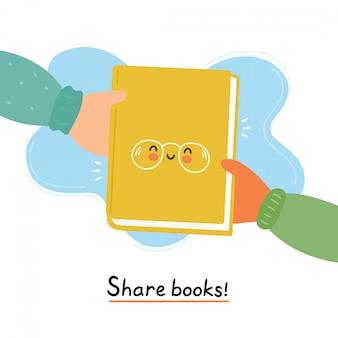 손에 귀여운 웃는 행복 한 책을 전달합니다. 책 카드, 포스터 개념을 공유하십시오. 벡터 평면 만화 캐릭터 일러스트 레이 션 디자인입니다. 흰색에 고립