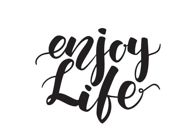 Handwritten brush lettering of enjoy life isolated on white background