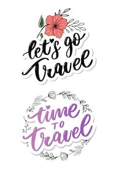 Handwritten lettering set. let's go travel