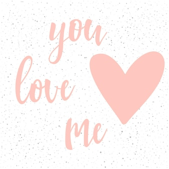 Handwritten lettering on white. doodle handmade you love me quote and hand drawn heart for design t-shirt, wedding card, bridal invitation, valentine's day brochures,  scrapbook, album etc.
