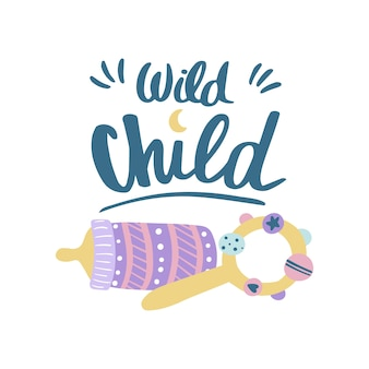 Handwritten saying wild child. hand drawn inspirational lettering for baby shower. free hand stylized phrase