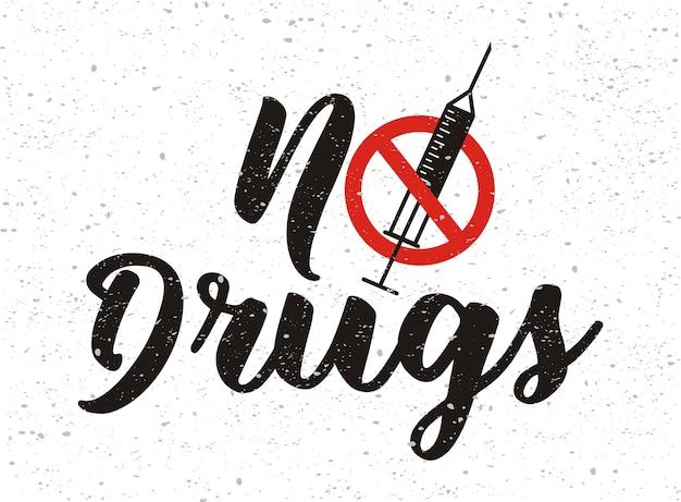 Рукописное слово без наркотиков знак