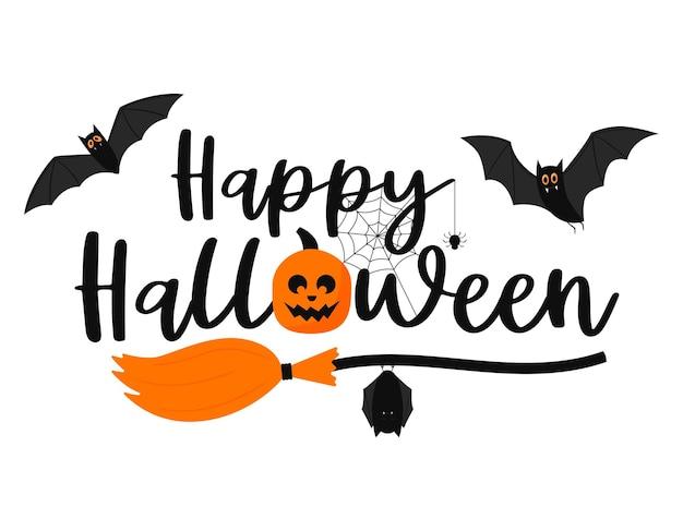 Handwritten words-happy halloween with a broom, bats, web, pumpkin. hand lettering.