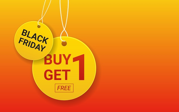 Hanging buy 1 get 1 free label tag and black friday circle