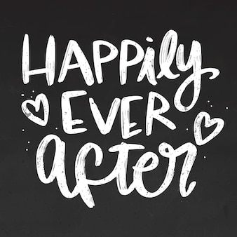 Happily ever after lettering on blackboard