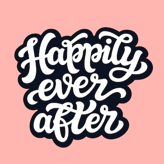 Happily ever after typography