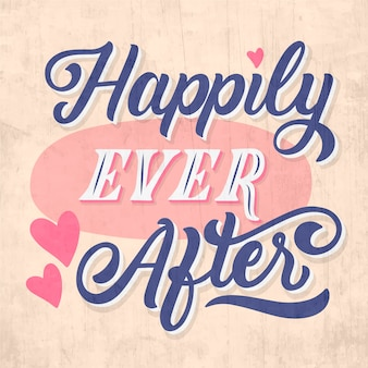 Happily ever after wedding lettering