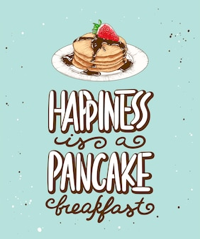 Happiness is a pancake breakfast with pancake