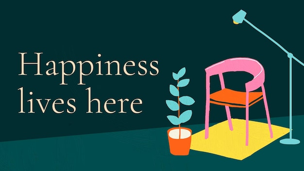 Счастье живет здесь шаблон вектор для рисованной интерьер баннера