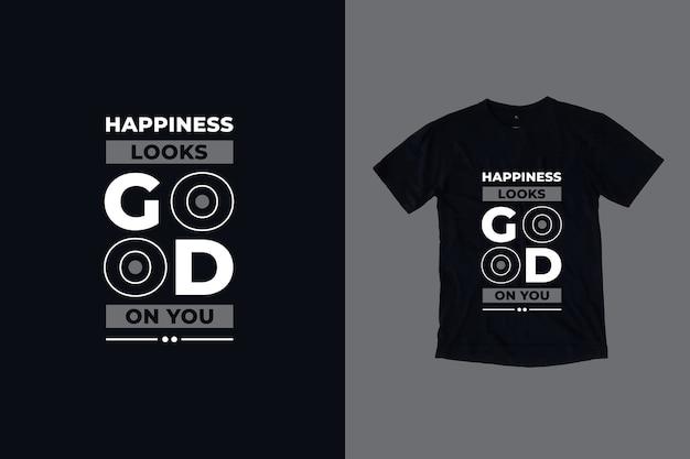 幸せはあなたに似合いますtシャツのデザインを引用します