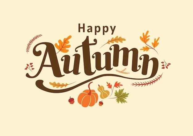행복한 가을, 추수 감사절, 가을, 타이포그래피, 서예 디자인, 벡터 일러스트 레이 션