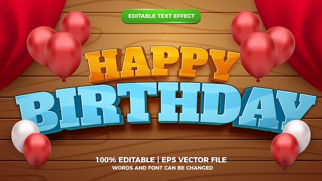 Happy birthday 3d balloon editable text effect cartoonstyle template