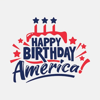 Happy birthday america!. independence day