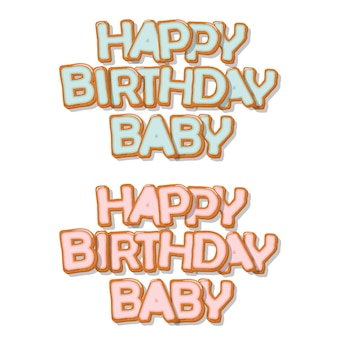 Happy birthday baby sweet hand drawn letters.