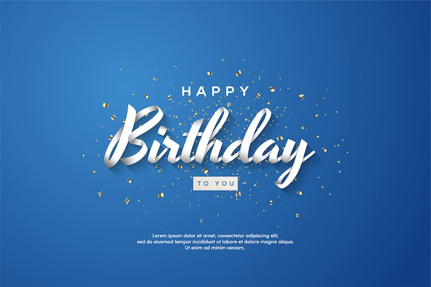 Happy birthday background with 3d white writing on a blue background.
