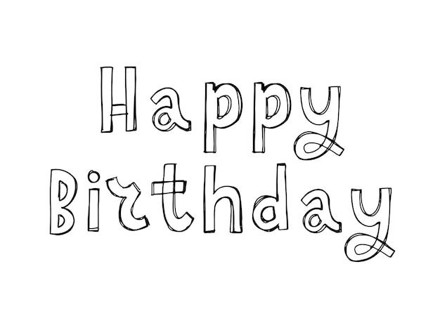 Happy birthday brush script style hand lettering retro vintage custom typographic composition  origi...