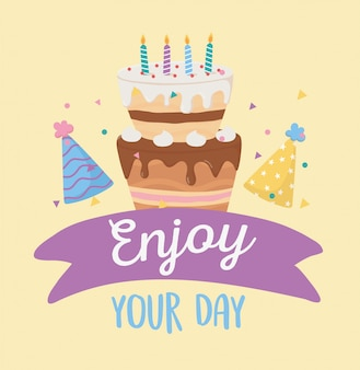 Happy birthday, cake candles and party hats, enjoy your day celebration