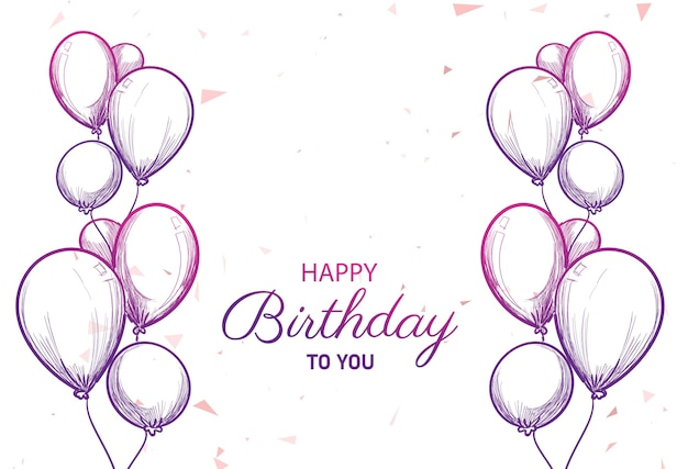 Happy birthday card with balloons sketch background