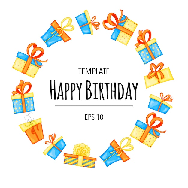 Happy birthday greeting card template with round frame made of gift boxes. cartoon style