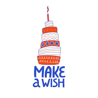 Happy birthday greeting card with cake handdrawn lettering  make a wish birthday party