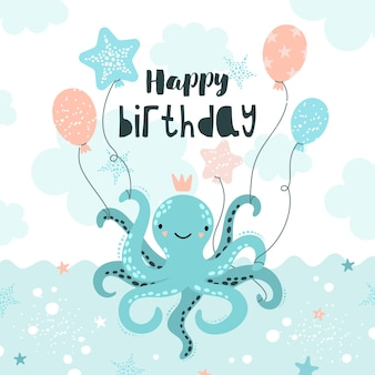 Happy birthday greeting card with cute octopus.