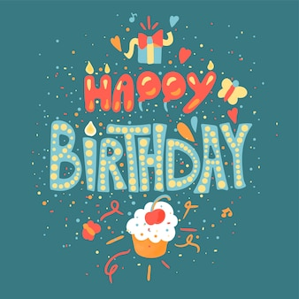 Happy birthday hand drawn color lettering. greeting card, poster, banner cartoon vector template
