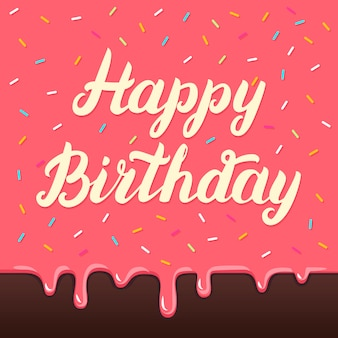 Happy birthday hand lettering on cake glaze card