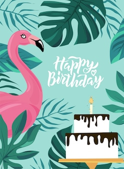 Happy birthday hand lettering text with pink flamingo, tropic leaves and cake.