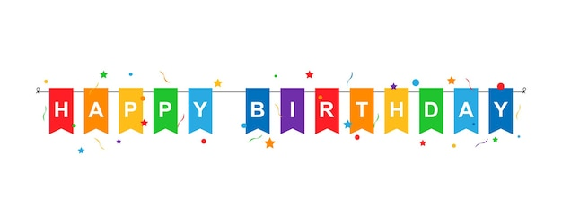 Happy birthday inscription on multi-colored flags hanging on a string with confetti with stars and ribbons isolated on white background. vector eps 10
