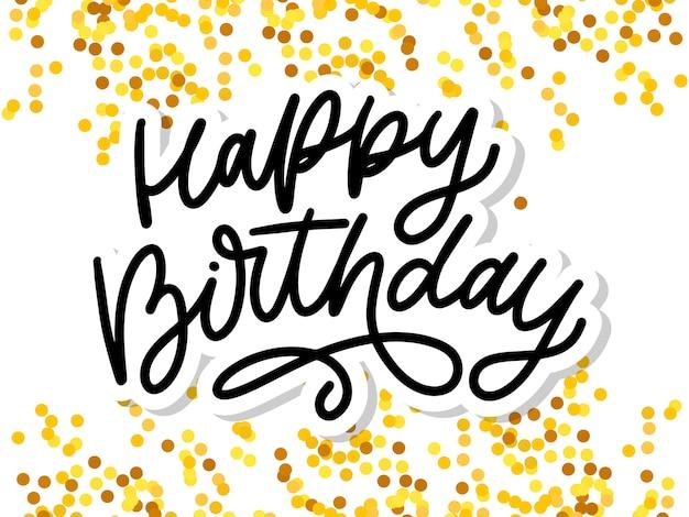 Happy birthday letterin calligraphy brush typography text illustration