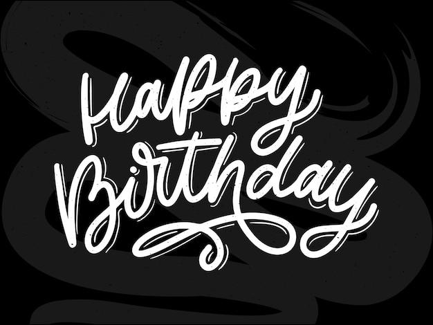 Happy birthday lettering calligraphy brush  typography text