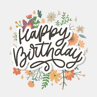 С днем рождения надпись каллиграфический слоган с цветами