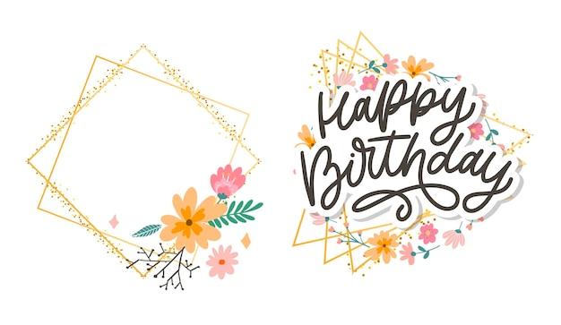 Happy birthday lettering calligraphy slogan