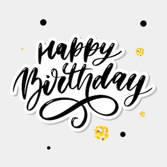 Happy birthday lettering calligraphy