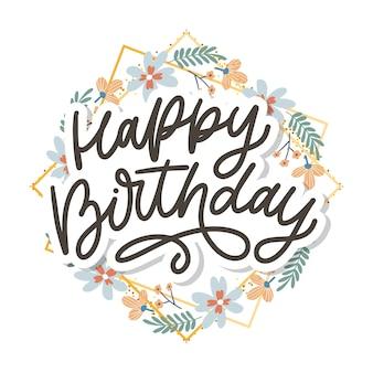 Happy birthday lettering calligraphy