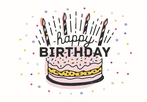 Happy birthday lettering handwritten with elegant calligraphic font on cake with candles and decorated with colorful confetti. decorative illustration for greeting card, invitation, postcard. Premium Vector