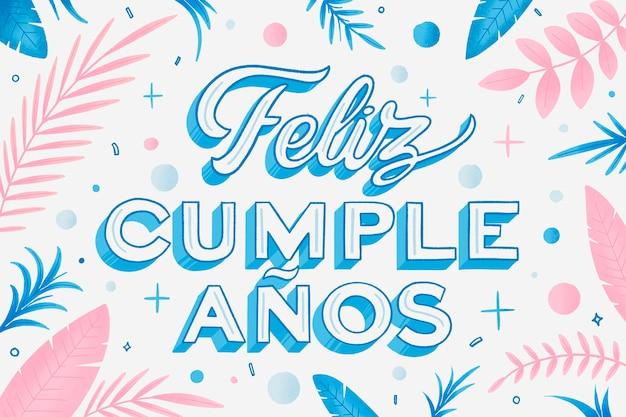 Happy birthday lettering in spanish background