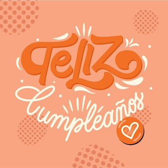 Happy birthday lettering in spanish