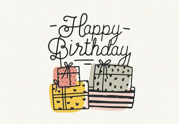 Happy birthday lettering or wish written with cursive font and decorated with colorful gift or present boxes