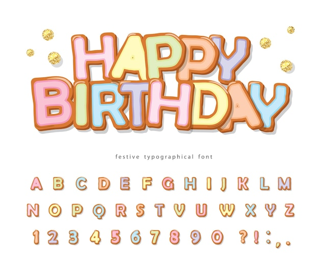 Happy birthday sweet font. cartoon alphabet.