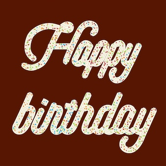 Happy birthday tempting  typography. icing text.