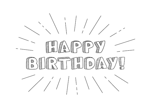 Happy birthday vintage type text. typography greeting card. hand written lettering. holiday font. calligraphy phrase for banner. elegant illustration