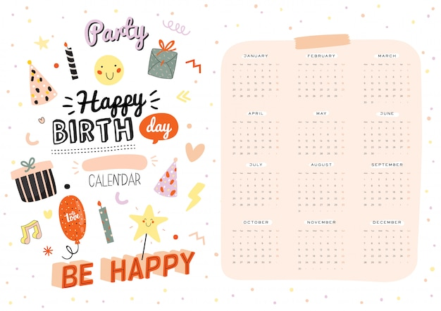 Happy birthday wall calendar.  yearly planner have all months. good organizer and schedule. trendy party illustrations, lettering with holiday inspiration quotes.
