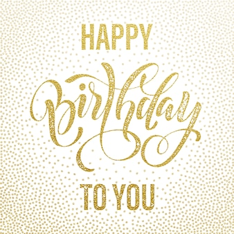 Happy birthday to you gold glitter greeting card