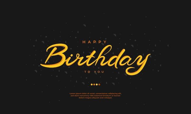 Happy birthday to you hand drawn card on dark