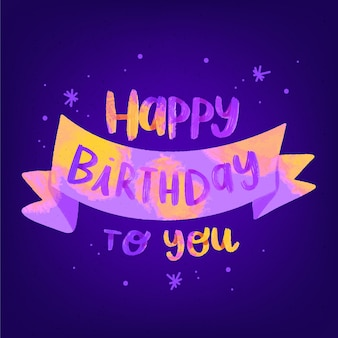 Happy birthday to you lettering