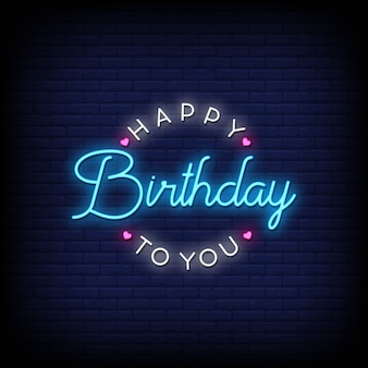Happy birthday to you neon signs style text