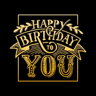 Happy birthday to you text lettering calligraphy black and yellow